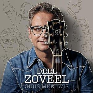 GUUS MEEUWIS - DEEL ZOVEEL (Vinyl LP)