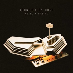 ARCTIC MONKEYS - Tranquility Base Hotel & Casino (Vinyl LP)