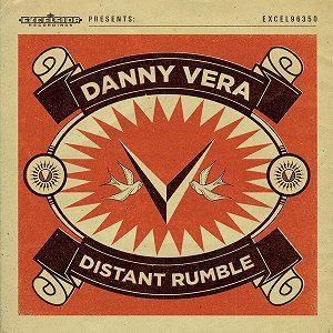 DANNY VERA - DISTANT RUMBLE (Vinyl LP)
