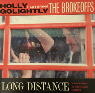 Holly Golightly Featuring The Brokeoffs - Long Distance (Vinyl LP)
