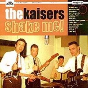 The Kaisers - Shake Me! (Vinyl LP)