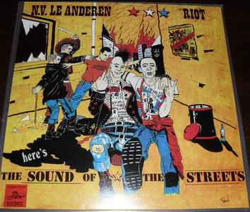N.V. Le Anderen / Riot - Here's The Sound Of The Streets (Vinyl LP)