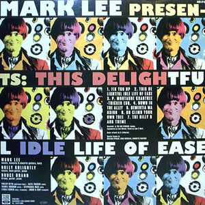 Mark Lee - This Delightful Idle Life Of Ease / How Far To Babylon? (Vinyl LP)