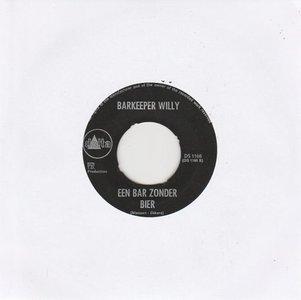 Barkeeper Willy - Zeg Weet Jij Wat Ik Graag Wou + Een Bar Zonder Bier (Vinylsingle)