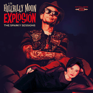 HILLBILLY MOON EXPLOSION - THE SPARKY SESSIONS (Vinyl LP)