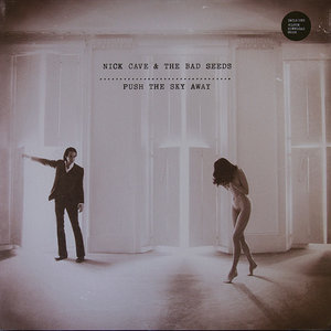 NICK CAVE & THE BAD SEEDS - PUSH THE SKY AWAY (Vinyl LP)