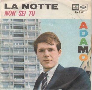 Adamo - La Notte (La Nuit) + Non Sei Tu (Si Jamais) (Vinylsingle)