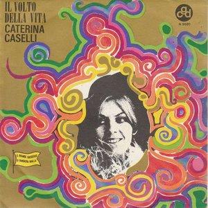Catarina Caselli - Il Volto Della Vita + Disperatamente Io Ti Amo (Vinylsingle)