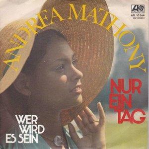 Andrea Mathony - Nur ein tag + Wer wird es sein (Vinylsingle)