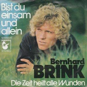 Bernhard Brink - Bist Du Einsam Und Allein + Die Zeit Heilt Alle Wunden (Vinylsingle)