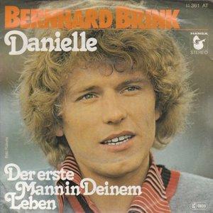 Bernhard Brink - Danielle + Der Erste Mann In Deinem Leben (Vinylsingle)