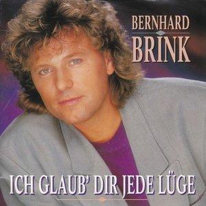 Bernhard Brink - Ich glaub'  dir jede luge + Einsam wie du (Vinylsingle)