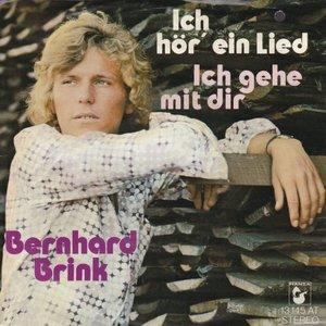 Bernhard Brink - Ich hor ein lied + Ich gehe mit der (Vinylsingle)