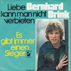 Bernhard Brink - Liebe Kann Man Nicht Verbieten + Es Gibt Immer Einen Sieger (Vinylsingle)