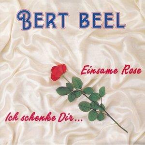 Bert Beel - Einsame rose + Ich schenke dir (Vinylsingle)
