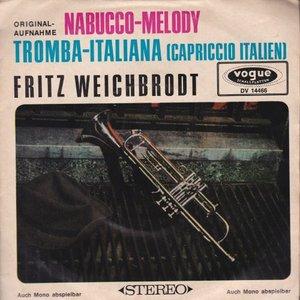 Fritz Wiechbrodt - Nabucco-Melody + Tromba-Italiana  (Vinylsingle)