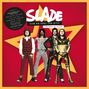 SLADE - CUM ON FEEL THE HITZ (Vinyl LP)