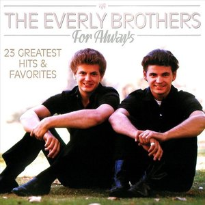 EVERLY BROTHERS - FOR ALWAYS (Vinyl LP)