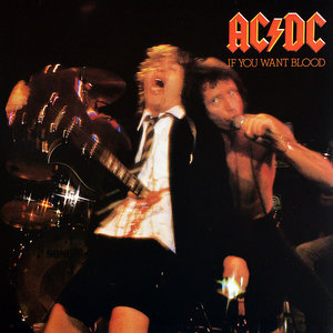 AC/DC - IF YOU WANT BLOOD YOU'VE GOT IT (Vinyl LP)