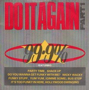 99.9% - Do it again + I still don't believe it (Vinylsingle)