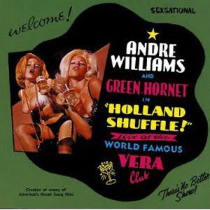Andre Williams - Holland Shuffle - Live At The World Famous Vera Club (Vinyl LP)