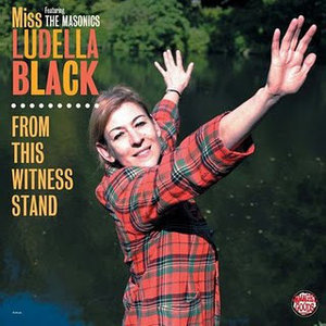 Miss Ludella Black - From This Witness Stand (Vinyl LP)