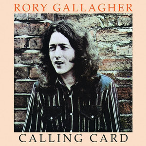 RORY GALLAGHER - CALLING CARD (Vinyl LP)