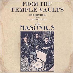The Masonics - From The Temple Vaults (Vinyl LP)