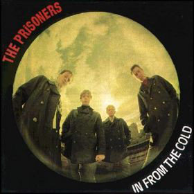 The Prisoners - In From The Cold (Vinyl LP)