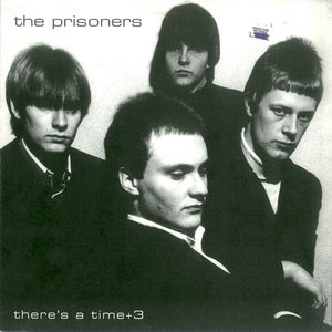 The Prisoners - There's A Time (4 Track) (Vinyl LP)