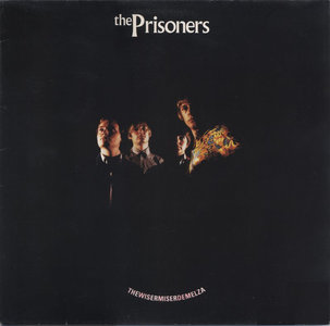 The Prisoners - Thewisermiserdemelza (Vinyl LP)