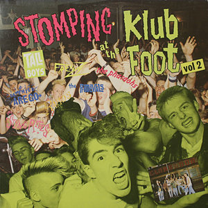 Various - Stomping At The Klub Foot - Volume 2 (Vinyl LP)