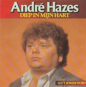Andre Hazes - Diep in mijn hart + Als 't zomer wordt (Vinylsingle)