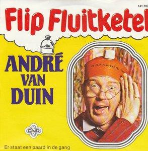 Andre van Duin - Flip Fluitketel + Er staat een paard in de gang (Vinylsingle)