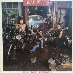 Dead Beats - On Tar Beach (Vinyl LP)