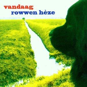 ROWWEN HEZE - VANDAAG (Vinyl LP)