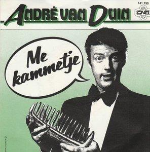 Andre van Duin - Me kammetje + Ik heb'm nog wel (Vinylsingle)