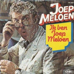 Andre van Duin - Ik ben Joep Meloen + Ik wil met jou wel 7 weken (Vinylsingle)