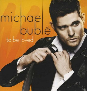 MICHAEL BUBLE - TO BE LOVED (Vinyl LP)