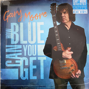 GARY MOORE - HOW BLUE CAN YOU GET -COLOURED- (Vinyl LP)