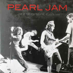 PEARL JAM - Live At The Fox Theatre, Atlanta 1994 -COLOURED- (Vinyl LP)