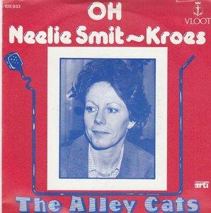 Alley Cats - Oh Neelie Smit-Kroes + In Den Haag (Vinylsingle)