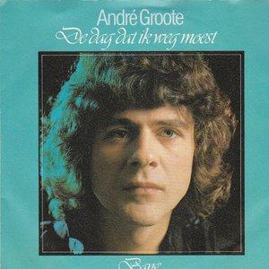 Andre Groote - De Dag Dat Ik Weg Moest + Bang (Vinylsingle)