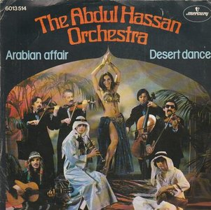 Abdul Hassan Orchestra - Arabian affair + Desert dance (Vinylsingle)