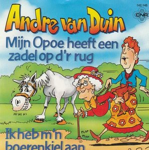 Andre van Duin - Mijn opoe heeft een zadel op d'r rug + Ik heb m'n boerenkiel aan (Vinylsingle)