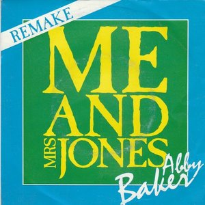 Abby Baker - Me And Mrs Jones + I Just Can't Find The Words (Vinylsingle)