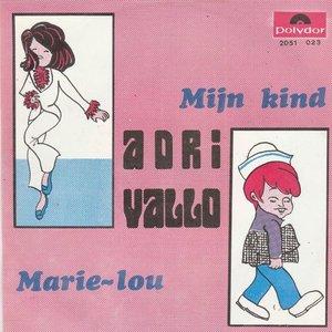 Adri Vallo - Mijn Kind + Marie-Lou (Vinylsingle)