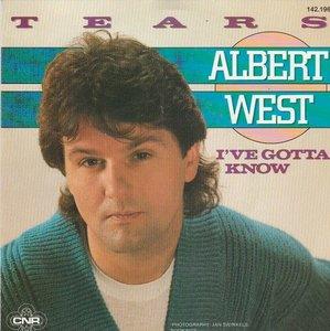 Albert West   - Tears + I've gotta know (Vinylsingle)