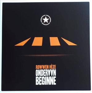 ROWWEN HEZE - ONDERAAN BEGINNE -COLOURED- (Vinyl LP)