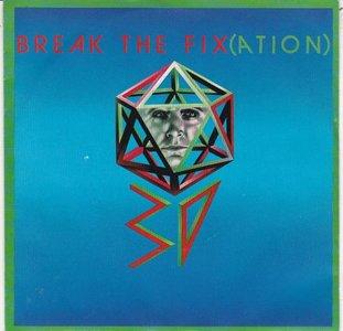 3D - Break The Fix + I Hear The Rhythm (Vinylsingle)